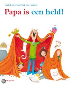 papa is een held